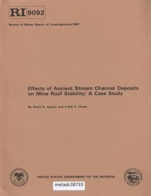Primary view of object titled 'Effects of Ancient Stream Channel Deposits on Mine Roof Stability: A Case Study'.