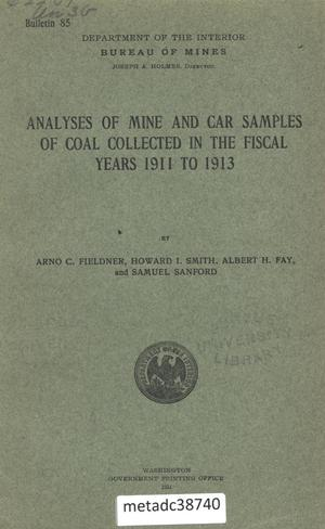 Primary view of object titled 'Analyses of Mine and Car Samples of Coal Collected in the Fiscal Years 1911 to 1913'.
