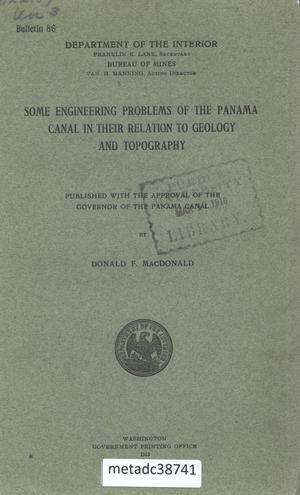 Some Engineering Problems of the Panama Canal in Their Relation to Geology and Topography