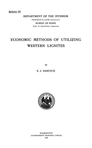 Primary view of object titled 'Economic Methods of Utilizing Western Lignites'.