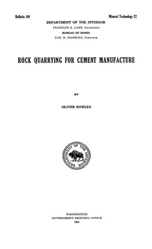 Primary view of object titled 'Rock Quarrying for Cement Manufacture'.