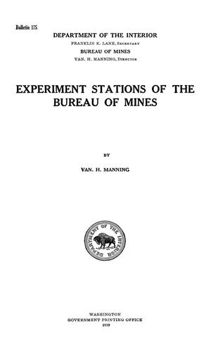 Primary view of object titled 'Experiment Stations of the Bureau of Mines'.