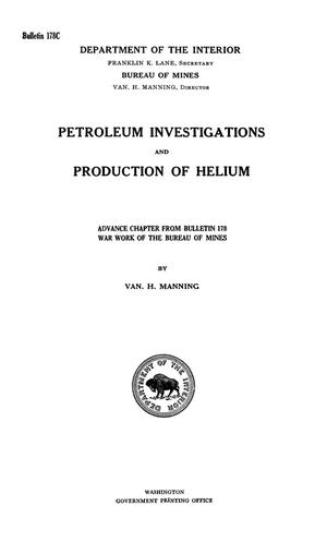 Primary view of object titled 'Petroleum Investigations and Production of Helium'.