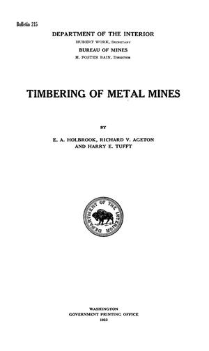 Primary view of object titled 'Timbering of Metal Mines'.