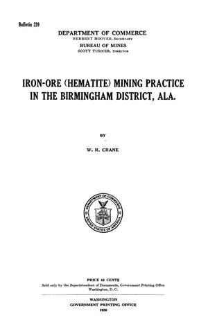 Primary view of object titled 'Iron-Ore (Hematite) Mining Practice in the Birmingham District, Alabama'.