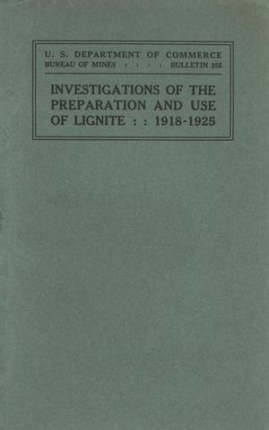 Investigations of the Preparation and Use of Lignite, 1918-1925