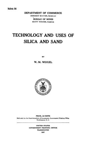 Primary view of object titled 'Technology and Uses of Silica and Sand'.