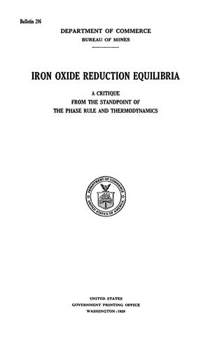 Primary view of object titled 'Iron Oxide Reduction Equilibria: A Critique from the Standpoint of the Phase Rule and Thermodynamics'.