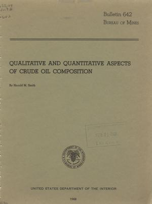Primary view of object titled 'Qualitative and Quantitative Aspects of Crude Oil Composition'.