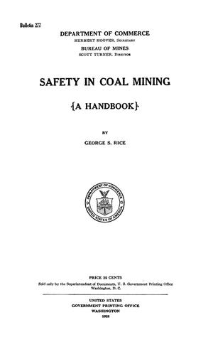 Primary view of object titled 'Safety in Coal Mining: A Handbook'.