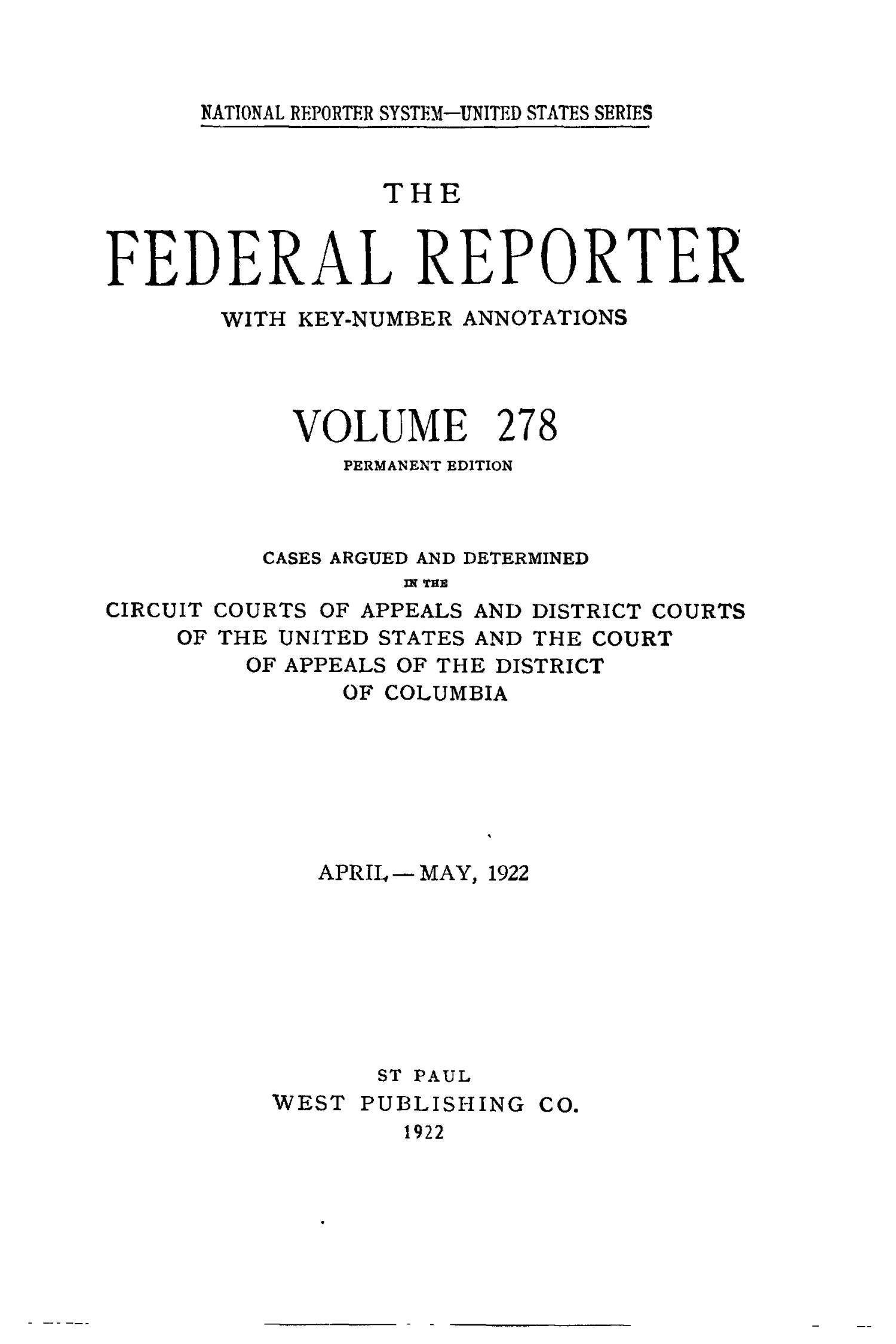 The Federal Reporter With Key Number Annotations Volume 278 Cases United States Circuit Courts Of Appeals And District Argued Determined In