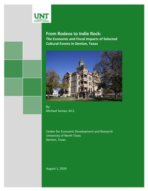 Primary view of object titled 'From Rodeos to Indie Rock: The Economic and Fiscal Impacts of Selected Cultural Events in Denton, Texas'.