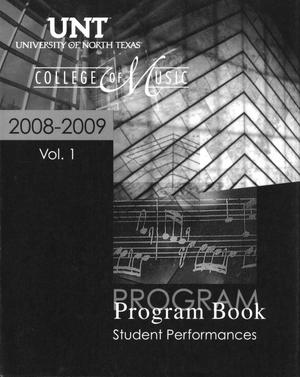 Primary view of object titled 'College of Music Program Book 2008-2009: Student Performances, Volume 1'.