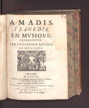 Primary view of object titled 'Amadis, tragedie en musique'.