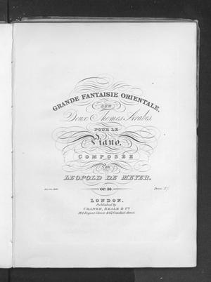 Primary view of object titled 'Grande fantaisie orientale, op. 38'.