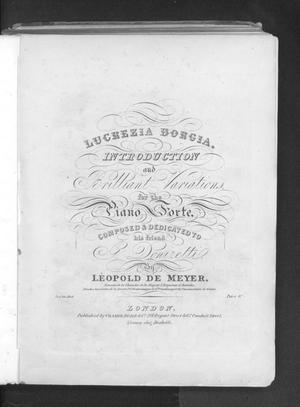 Lucrezia Borgia, introduction and brilliant variations, for the piano forte