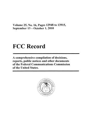 FCC Record, Volume 25, No. 16, Pages 12948 to 13915, September 13 - October 1, 2010