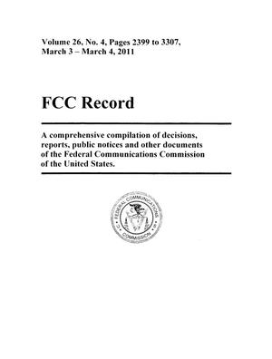 Primary view of object titled 'FCC Record, Volume 26, No. 4, Pages 2399 to 3307, March 3 - March 4, 2011'.