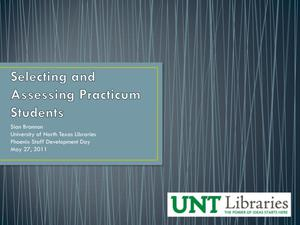 Selecting and Assessing Practicum Students