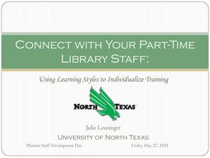 Connect With Your Part-Time Library Staff: Using Learning Styles to Individualize Training
