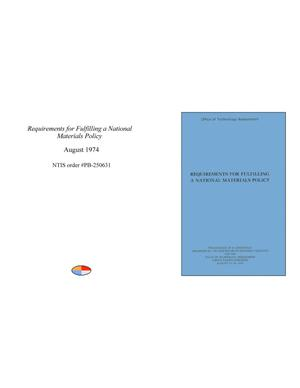 Primary view of object titled 'Requirements for Fulfilling a National Materials Policy'.