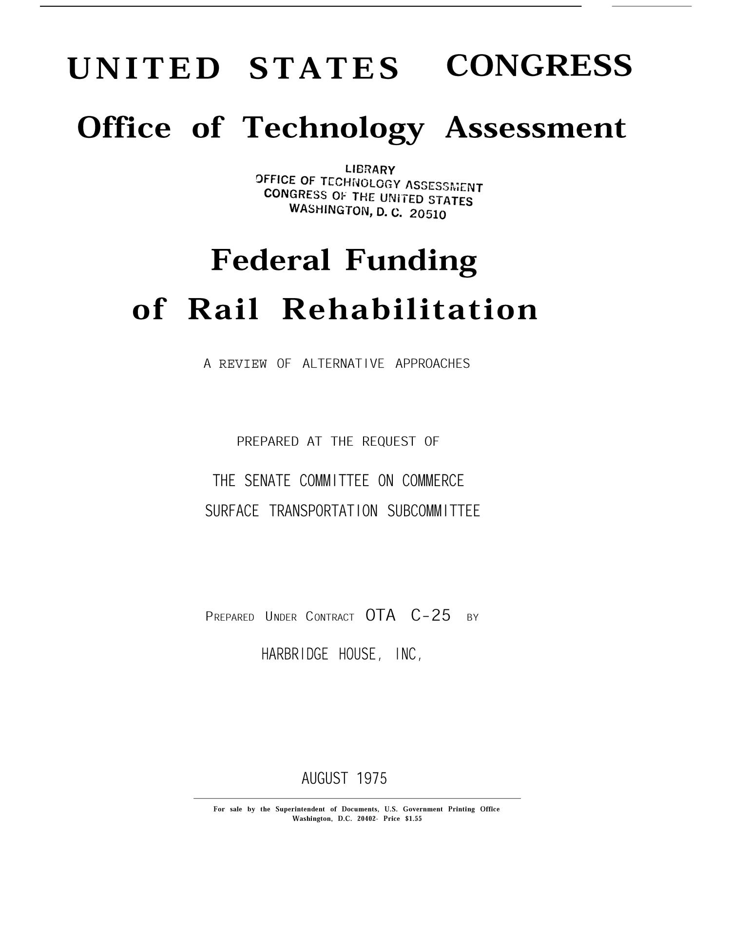 A Review of Alternative Approaches to Federal Funding of Rail Rehabilitation                                                                                                      Title Page