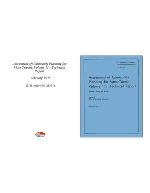 Primary view of object titled 'Assessment of Community Planning for Mass Transit, Volume 11: Technical Report'.