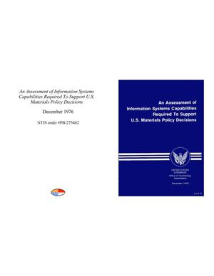 Primary view of An Assessment of Information Systems Capabilities Required To Support U.S. Materials Policy Decisions
