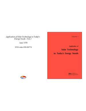 Application of Solar Technology to Today's Energy Needs - Volume 1