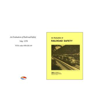 Primary view of object titled 'An Evaluation of Railroad Safety'.
