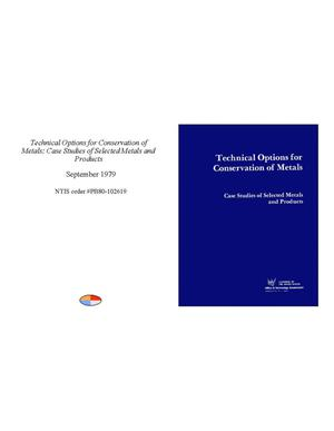 Primary view of object titled 'Technical Options for Conservation of Metals: Case Studies of Selected Metals and Products'.