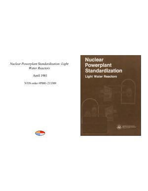 Primary view of object titled 'Nuclear Powerplant Standardization: Light Water Reactors'.