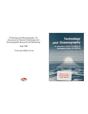Primary view of object titled 'Technology and Oceanography: An Assessment of Federal Technologies for Oceanographic Research and Monitoring'.