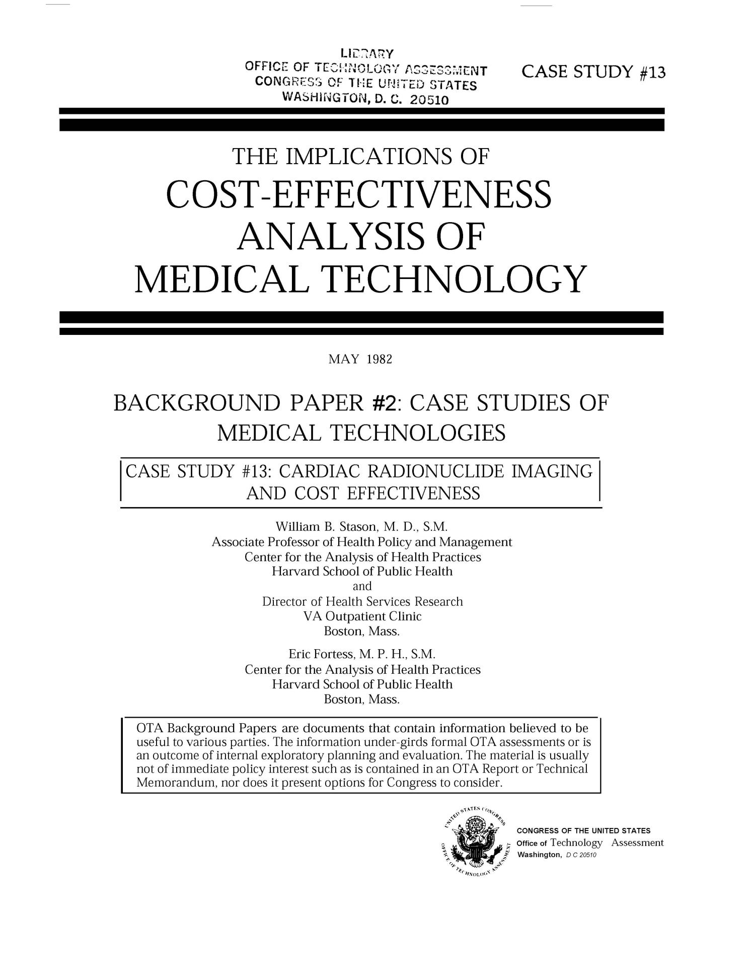 The Implications of Cost-Effectiveness Analysis of Medical Technology: Background Paper 2: Case Studies of Medical Technologies: Case Study 13: Cardiac Radionuclide Imaging and Cost Effectiveness                                                                                                      Title Page
