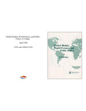 Primary view of object titled 'Global Models, World Futures, and Public Policy: A Critique'.