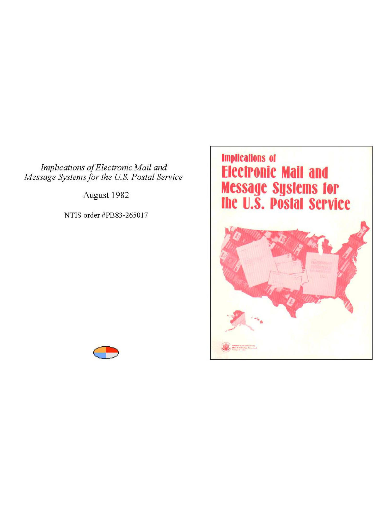 Implications of Electronic Mail and Message Systems for the U.S. Postal Service                                                                                                      Front Cover