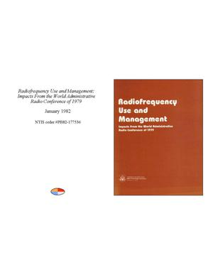 Primary view of object titled 'Radiofrequency Use and Management: Impacts From the World Administrative Radio Conference of 1979'.