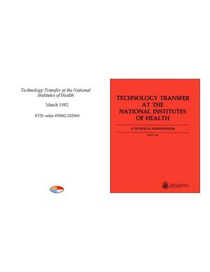 Primary view of object titled 'Technology Transfer at the National Institutes of Health: A Technical Memorandum'.