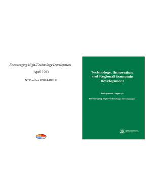 Primary view of object titled 'Technology, Innovation, and Regional Economic Development: Background Paper Two: Encouraging High-Technology Development'.