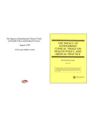 Primary view of object titled 'The Impact of Randomized Clinical Trials on Health Policy and Medical Practice: Background Paper'.