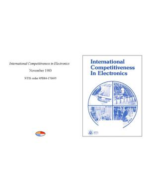 Primary view of object titled 'International Competitiveness in Electronics'.