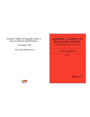 Scientific Validity of Polygraph Testing: A Research Review and Evaluation