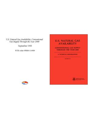 Primary view of object titled 'U.S. Natural Gas Availability: Conventional Gas Supply Through the Year 2000'.