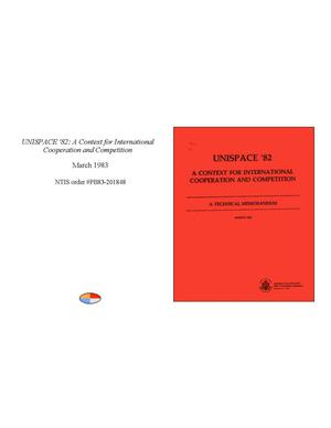 Primary view of object titled 'UNISPACE 1982: A Context for International Cooperation and Competition'.