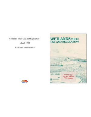 Primary view of object titled 'Wetlands: Their Use and Regulation'.