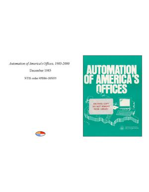 Primary view of object titled 'Automation of America's Offices, 1985-2000'.