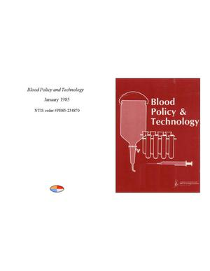 Primary view of object titled 'Blood Policy and Technology'.