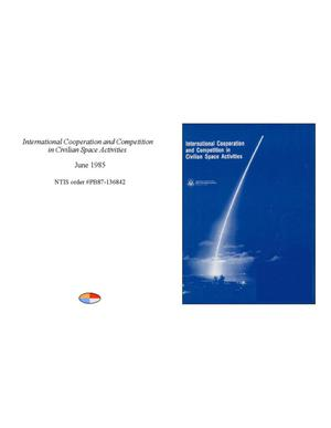 Primary view of object titled 'International Cooperation and Competition in Civilian Space Activities'.