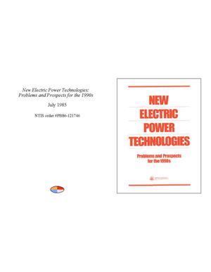 Primary view of object titled 'New Electric Power Technologies: Problems and Prospects for the 1990s'.