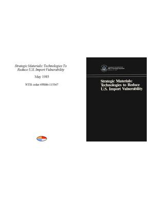 Primary view of object titled 'Strategic Materials: Technologies to Reduce U.S. Import Vulnerability'.